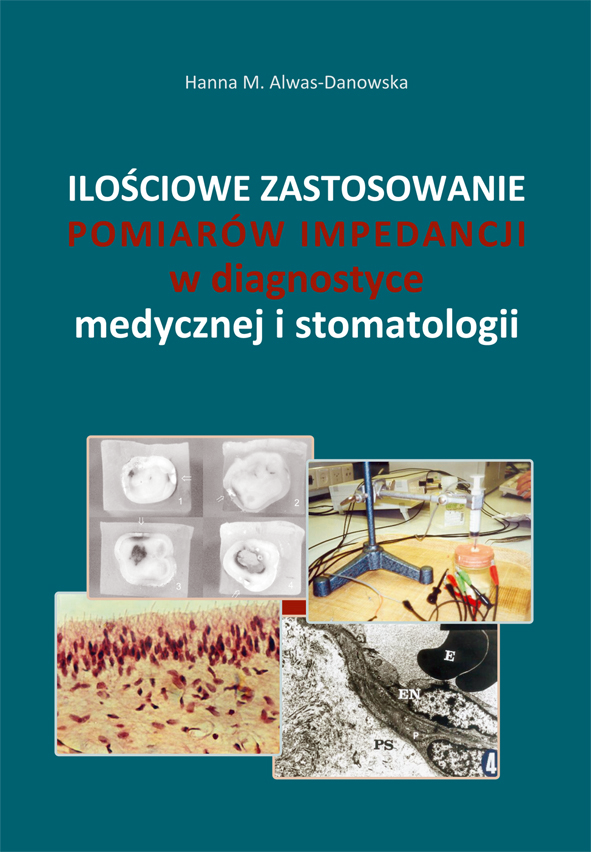 Ilościowe zastosowanie pomiarów impedancji w diagnostyce medycznej i stomatologicznej