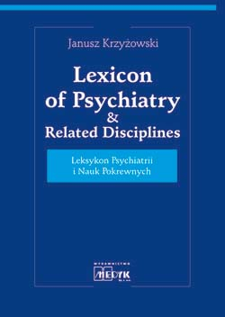 Leksykon Psychiatrii i Nauk Pokrewnych