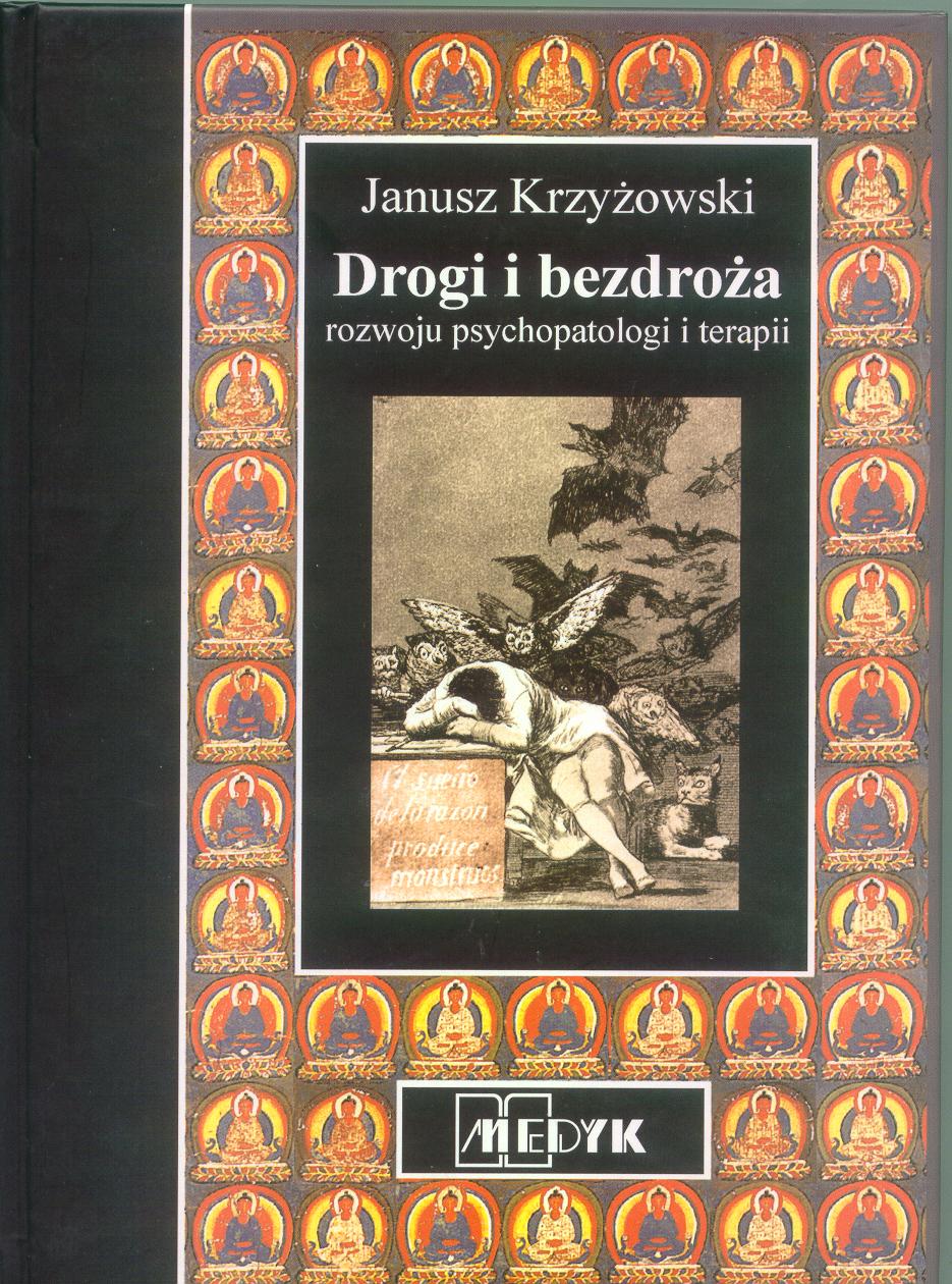 Drogi bezdroża rozwoju psychopatologii i terapii
