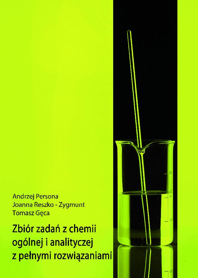 Zbiór zadań z chemii ogólnej i analitycznej z pełnymi rozwiązaniami